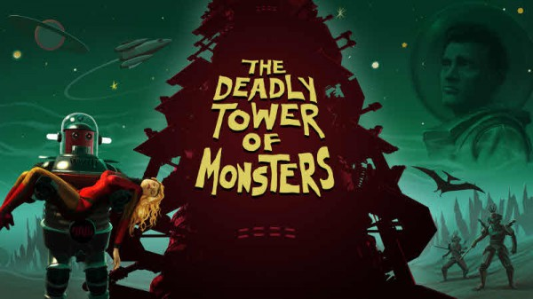 The Deadly Tower of Monsters – 50s B-Movie Sci-Fi Action Romp