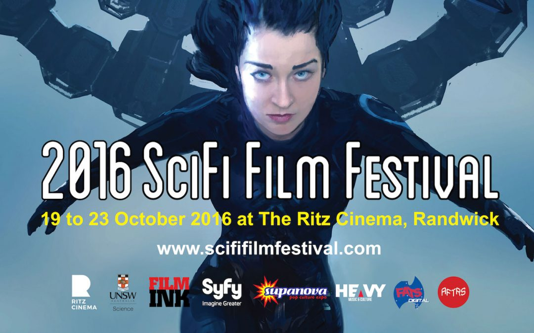 THE 2016 SCIFI FILM FESTIVAL LINE-UP HAS BEEN ANNOUNCED AND IT'S OUT OF THIS WORLD